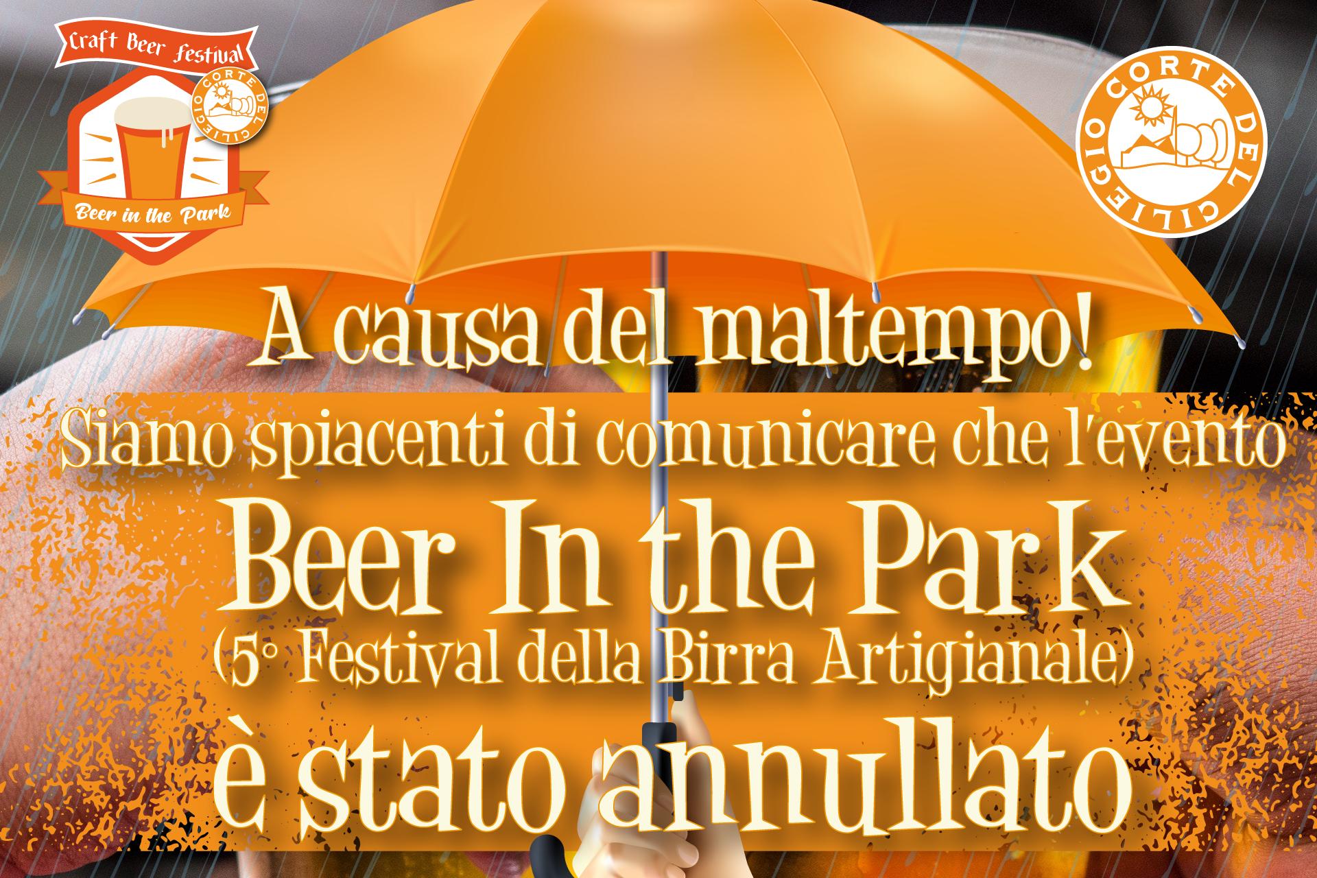 Beer In the Park: evento annullato causa maltempo!